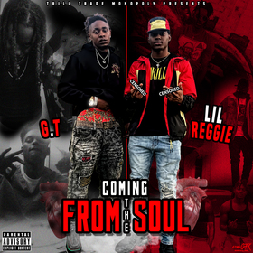 Coming From The Soul - TTM G.T & Lil Reggie front cover
