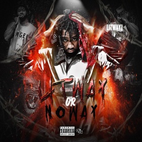 """LitWay Or NoWay [Prod. By: Ronald """"Ron G."""" by LitWayJ"""