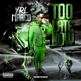Too Late Now by YRL Marco
