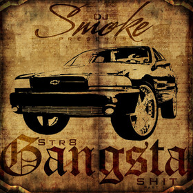 Str8 Gangsta Shit DJ Smoke front cover