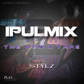 iPulMix The Remix Tape DJ Stylz front cover