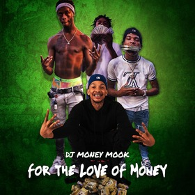 For The Love Of Money Vol. 1 DJ Money Mook front cover
