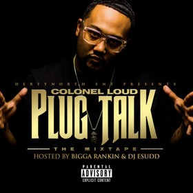 Plug Talk Colonel Loud front cover