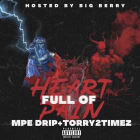 Heart Full Of Pain MPE Drip front cover