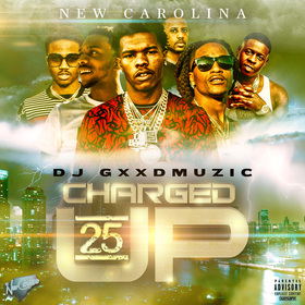 Charged Up 25 by DJ Gxxd Muzic