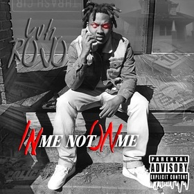 Luh Rojo  In Me Not On Me by CHILL iGRIND WILL