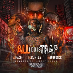All I Do Is Trap DJ Suspence front cover