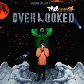 Over Looked by TrapStardomdj's