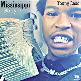 Mississippi Baby 2 by Young Reco