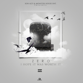 I Hope It Was Worth It Zero front cover