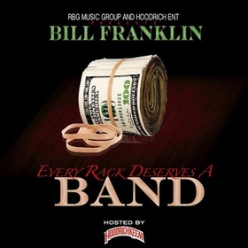 Every Rack Deserves A Band Bill Franklin front cover