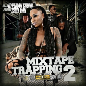 Mixtape Trapping Vol. 2 CHILL iGRIND WILL front cover