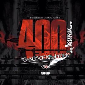 400: Gangs of New York 400 Mixtapes front cover