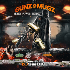 Gunz N Mugz: Money Power Respect FDSM front cover