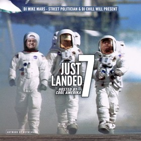 Just Landed 7 (Hosted By Cool Amerika) DJ Mike Mars front cover
