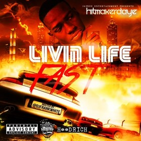 Livin Life Fast D-Aye front cover