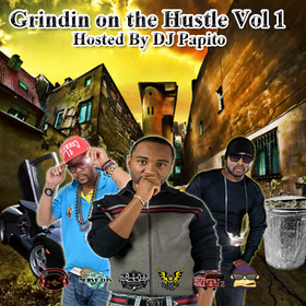 Grindin On The Hustle Vol. 1 DJ Papito front cover