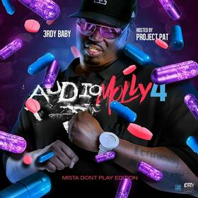 Audio Molly 4: Mista Don't Play Edition (Hosted By Project Pat) 3rdy Baby front cover