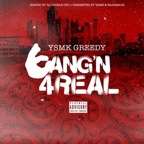 Bangin 4Real YSMK Greedy front cover
