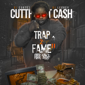 Trap2Fame 2 Cutthroat Cash front cover