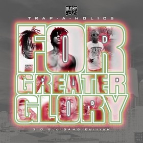 GBE: For Greater Glory 3 Trap-A-Holics front cover