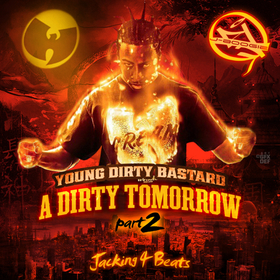 A Dirty Tomorrow Pt. 2 Young Dirty Bastard front cover