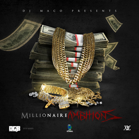 Millionaire Ambitions DJ Maco front cover