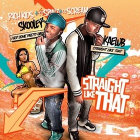 Straight Like That Rich Kidz front cover