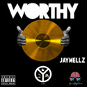 Worthy JayMellz front cover