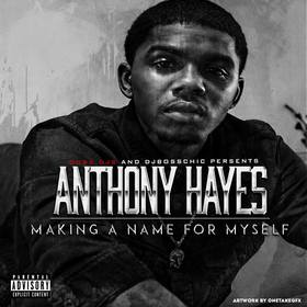 Making A Name For Myself Anthony Hayes front cover