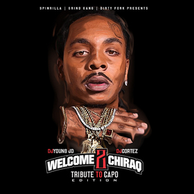 Welcome 2 Chiraq: Tribute To Capo Edition DJ Young JD front cover