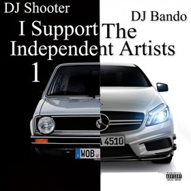 I Support The Independent Artists DJ Bando front cover