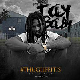 #ThugLifeItIs Tay Baby front cover