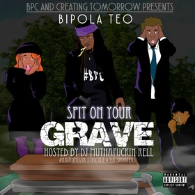 Spit On Your Grave Bipola Teo front cover