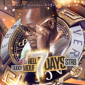 7 Days Str8 Duddy Mouf front cover