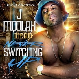 Never Switching Up J Moolah front cover