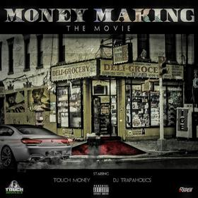 Money Making: The Movie Trap-A-Holics front cover