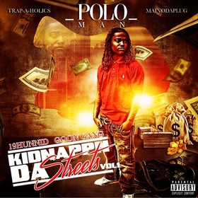 Kidnappn Da Streets Vol. 1 Polo Man front cover
