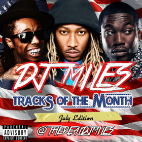 Tracks of the Month (July Edition) DJ Miles front cover