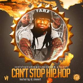 Can't Stop Hip Hop DJ 1Hunnit front cover