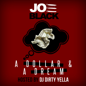A Dollar & A Dream Joe Black front cover