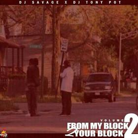 From My Block 2 Your Block Vol 2 DJSavageSC front cover