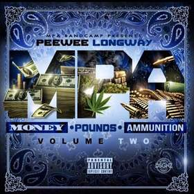 Money, Pounds, Ammunition Vol. 2 PeeWee Longway front cover