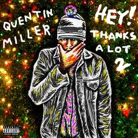 Hey! Thanks A Lot 2 Quentin Miller front cover