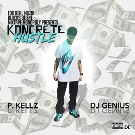 Koncrete Hustle P. Kellz front cover