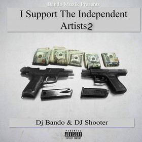 I Support The Independent Artists 2 DJ Bando front cover