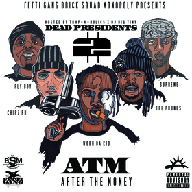 Dead Presidents 2 [After The Money] Fetti Gang front cover