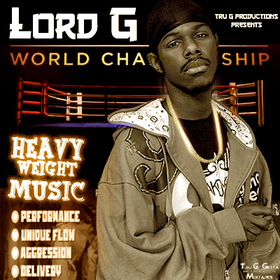 Lord G - Heavy Weight Music Tru Go Getta front cover