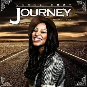 Journey The Mixtape Lanae Gray front cover