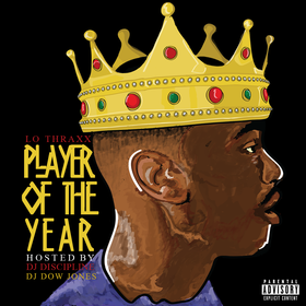 Player Of The Year Lo Thraxx front cover